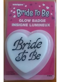 Bride to Be Glow Badge